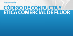 Summary Fluor Code of Business Conduct & Ethics [ES]