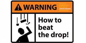 How to beat the drop!